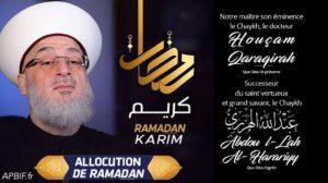 Allocution de son éminence le Chaykh Houssam Qaraqirah pour le début du Ramadan 1442
