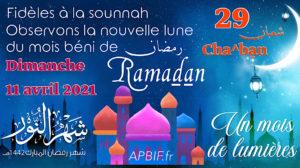 Début Ramadan 2021 : observation le 29 cha^ban 1442H