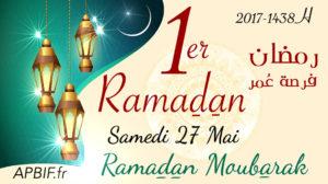 1er RAMADAN 1438H = samedi 27 mai 2017