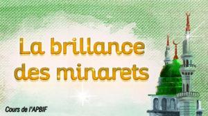 ECOUTEZ La brillance des Minarets : Cours 8