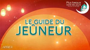 ECOUTEZ Le guide du Jeûneur : Cours 3