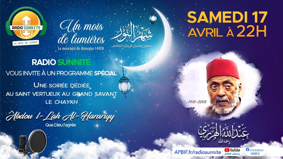 Soirée spéciale Chaykh ^ABDOULLAH : programme RAMADAN RADIO SUNNITE