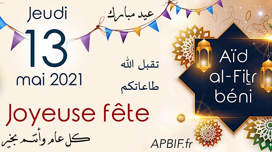 Annonce Aïd al-Fitr 1442 de l'Hégire – jeudi 13 mai 2021
