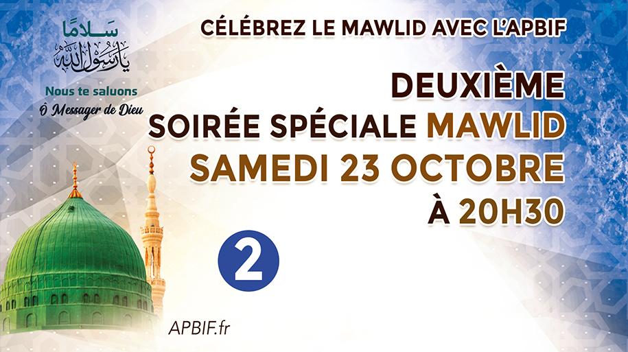 Deuxième soirée spéciale APBIF à l'occasion Mawlid 1443 de l'Hégire