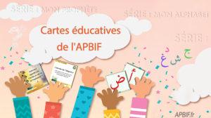 Cartes éducatives APBIF à TELECHARGER (nouveaux contenus)