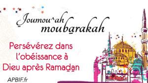 Khoutbah n°1079 : Persévérer dans l'obéissance et les actes de bien après Ramadan