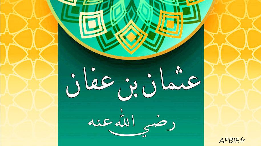 Othman Ibn Affan : Histoire d'un compagnon et troisième calife