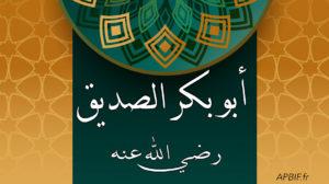 Abou Bakr As-Siddiq : Histoire d'un compagnon et premier calife