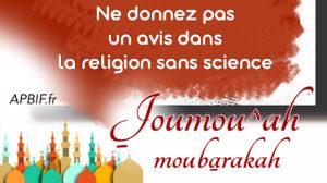 Khoutbah n°1096 : Gardez-vous bien de donner des avis de religion sans science