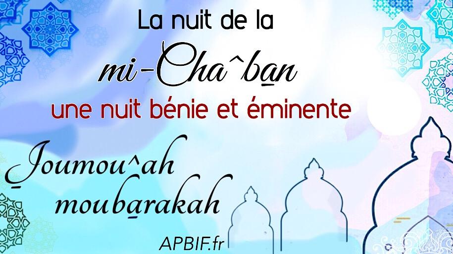 Khoutbah n°1021 : La mi-Cha^ban