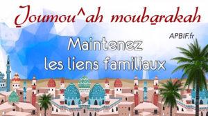 Khoutbah n°1028 : Le maintien des liens familiaux