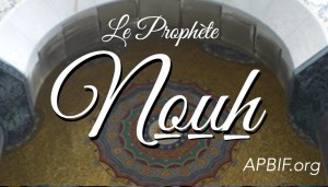 Arche de Noé (Nouh)