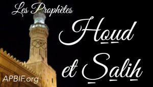 Houd et Salih, 2 Prophètes arabes (mis à jour)