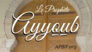 Prophete_Ayoub_APBIF