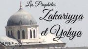 Prophete_Zakariyya_Prophete_Yahya_APBIF