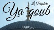 Prophète_Ya3qoub_APBIF