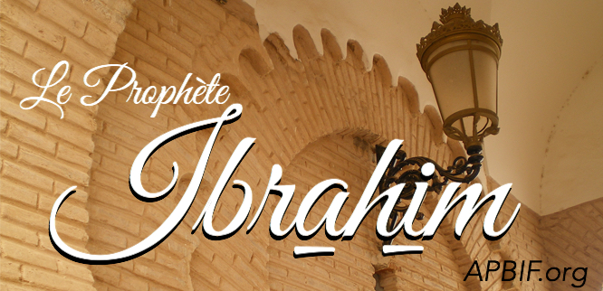 Prophète Abraham, ibrahim