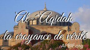 La croyance de vérité : ^aqidah