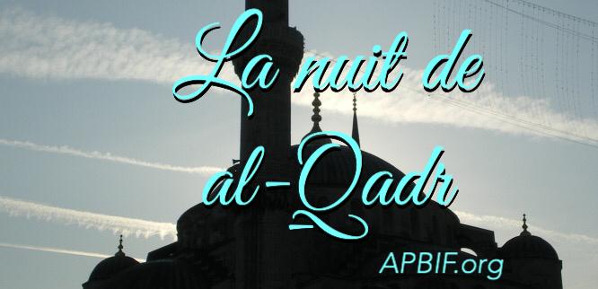 Al Qadr, nuit du destin