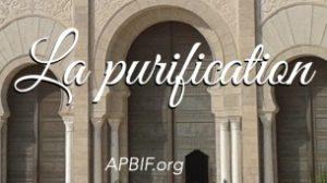 La purification : une clé de la prière