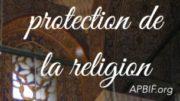 Préservation-protection-religion-Islam-apbif
