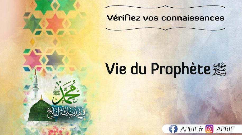 Questions vie du Prophète