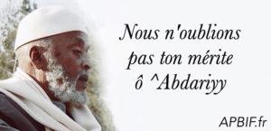 Nous n'oublions pas ton mérite ô^Abdariyy