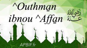 ^Outhman Ibnou ^Affan, Dhou n-Nourayn