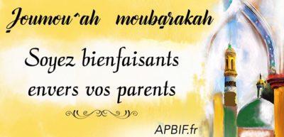 Soyez bienfaisants envers vos parents