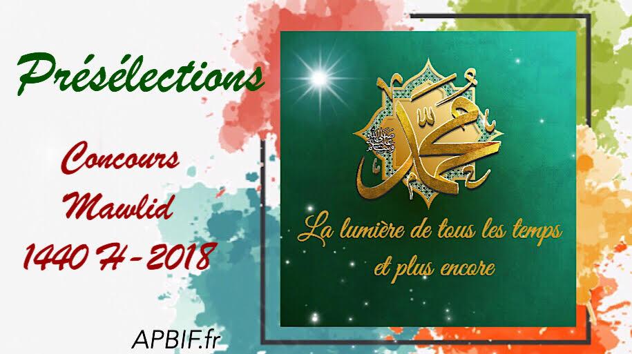 TOUTES LES PRÉSÉLECTIONS concours Mawlid 1440H – 2018