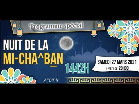 Soirée spéciale Nuit de la mi-Chaban 1442H