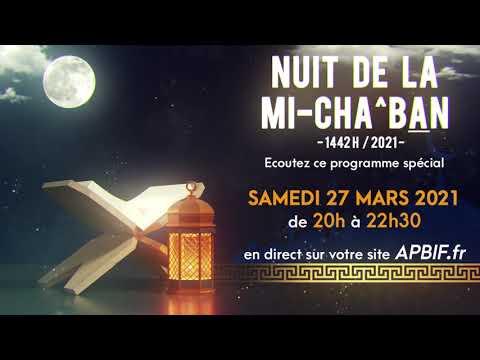 Soirée spéciale mi-Chaban 1442h sur APBIF.fr