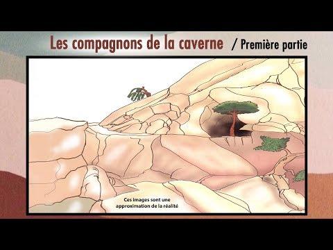 Les compagnons de la caverne - Première partie