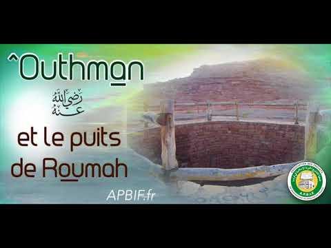 ^Outhman et le puits de Roumah